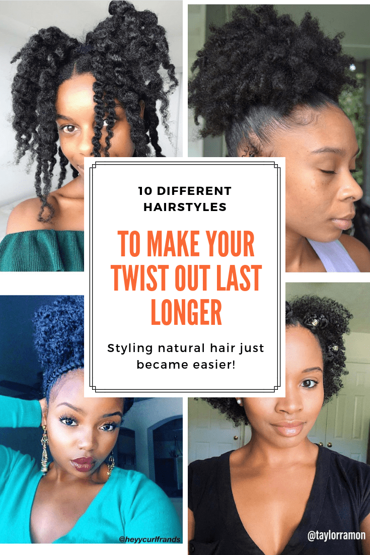 10 Different Hairstyles To Make Your Twist Out Last Longer ...